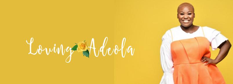 Loving Adeola