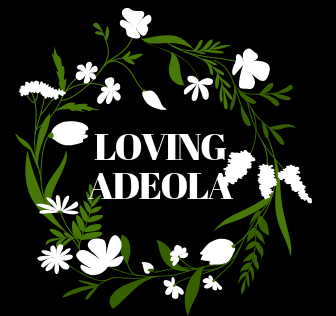 Welcome to Loving Adeola's Website!
